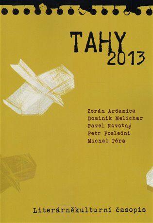 Tahy 2013 - Kolektiv