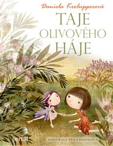 Taje olivového háje - Daniela Krolupperová