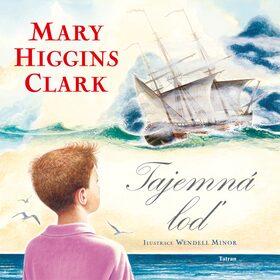 Tajemná loď - Mary Higgins Clarková