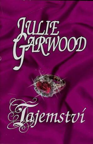 Tajemství - Julie Garwood
