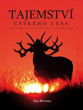 Tajemství českého lesa - Dan Materna