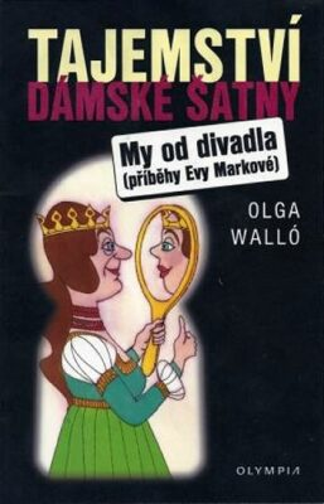 Tajemství dámské šatny - Olga Walló