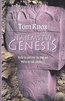 Tajemství Genesis - Tom Knox
