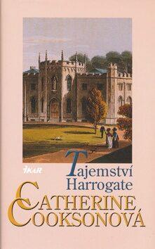 Tajemství Harrogate - Catherine Cooksonová