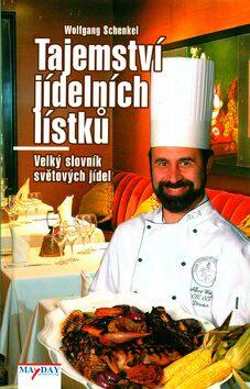 Tajemství jídelních lístků - Wolfgang Schenkel