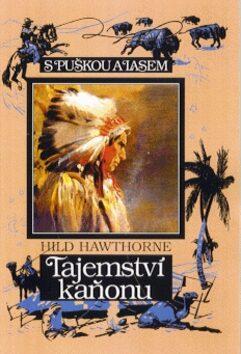 Tajemství kaňonu - Hild Hawthorne