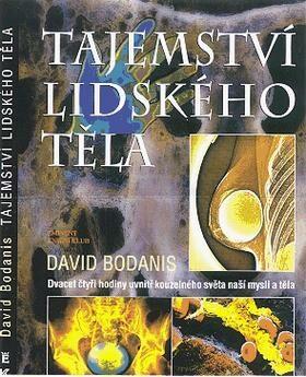 Tajemství lidského těla - David Bodanis