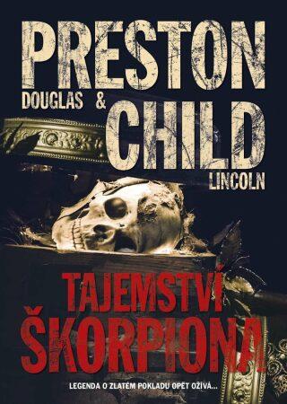 Tajemství škorpiona - Douglas Preston, Lincoln Child