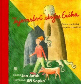 Tajemství strýce Erika - Jiří Sopko