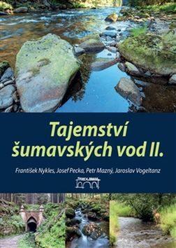 Tajemství šumavských vod II. - Kolektiv