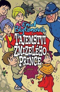 Tajemství zmizelého prince - Enid Blyton