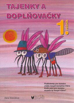Tajenky a doplňovačky 1.ročník - Dana Sklenářová, Olga Ptáčková