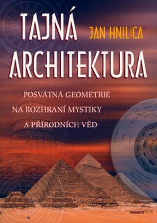 Tajná architektura - Jan Hnilica
