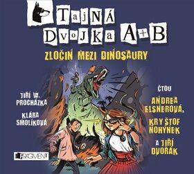 Tajná dvojka A + B - Zločin mezi dinosaury - Klára Smolíková, Jiří W. Procházka