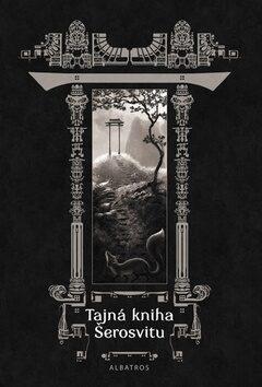 Tajná kniha Šerosvitu - kolektiv autorů