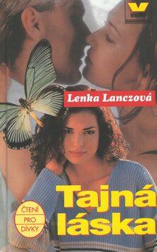 Tajná láska - Lenka Lanczová