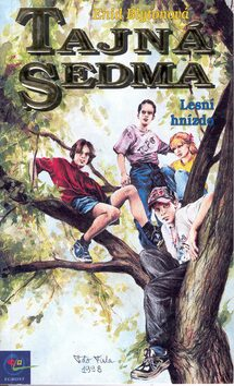 Tajná sedma  3 lesní hnízdo - Enid Blyton