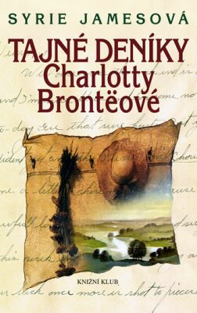 Tajné deníky Charlotty Brontëové - Jamesová Syrie