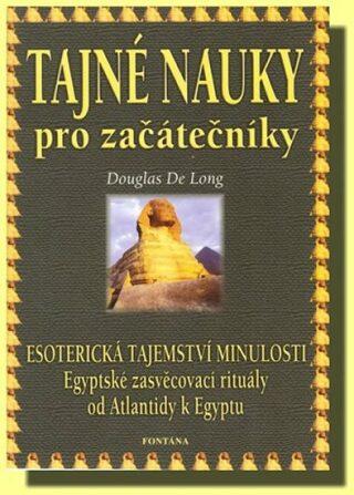 Tajné nauky pro začátečníky - Long Douglas de