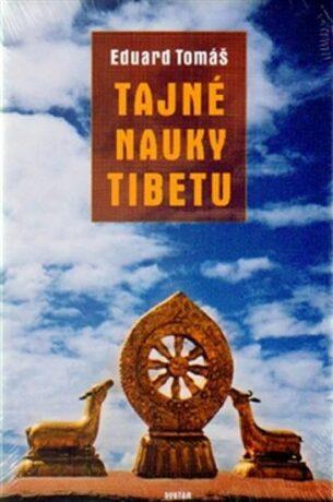 Tajné nauky Tibetu - Eduard Tomáš