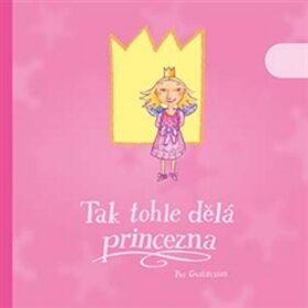 Tak tohle dělá princezna - Per Gustavsson