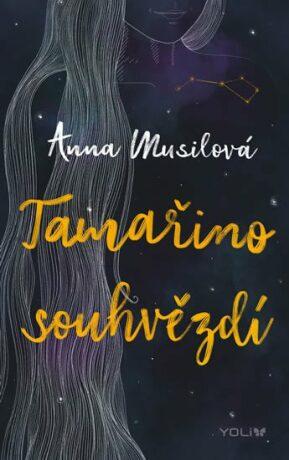 Tamařino souhvězdí - Anna Musilová