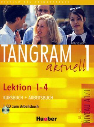 Tangram aktuell 1: Lektion 1-4: Kursbuch + Arbeitsbuch mit Audio-CD - kolektiv