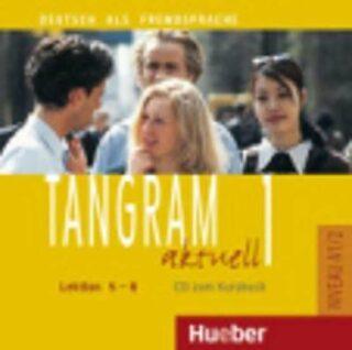 Tangram aktuell 1: Lektion 5-8: Audio-CD zum Kursbuch - Kolektiv