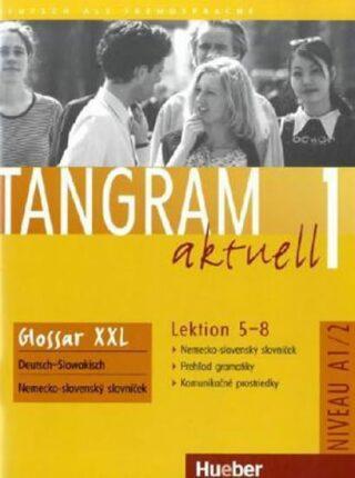 Tangram aktuell 1: Lektion 5-8: Glossar XXL Deutsch-Tschechisch - Kolektiv