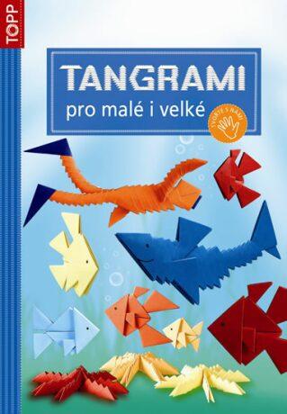 Tangrami pro malé i velké - neuveden