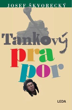 Tankový prapor - Josef Škvorecký