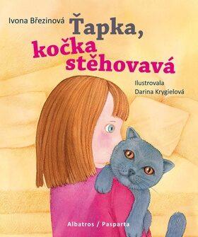 Ťapka, kočka stěhovavá - Ivona Březinová, Darina Krygielová