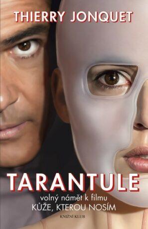 Tarantule - Thierry Jonquet