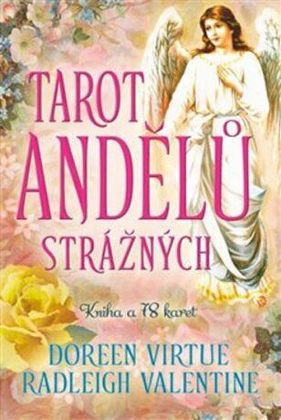 Tarot andělů strážných - Doreen Virtue, Radleigh Valentine