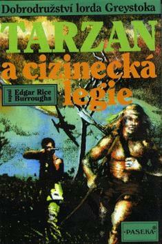 Tarzan (22) a cizinecká legie - Edgar R. Burroughs