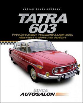 Tatra 603 - Marián Šuman-Hreblay