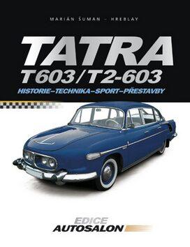 Tatra T 603 a T2 - 603 - Marián Šuman-Hreblay