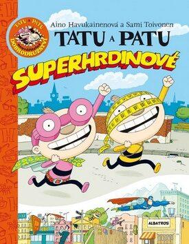 Tatu a Patu superhrdinové - Sami Toivonen, Aino Havukainen
