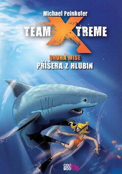Team X-treme - Příšera z hlubin - Michael Peinkofer