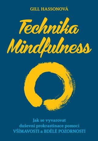 Technika Mindfulness - Gill Hassonová