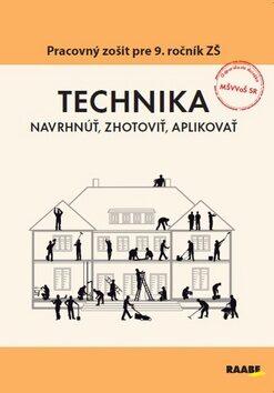 Technika Pracovný zošit pre 9. ročník ZŠ -