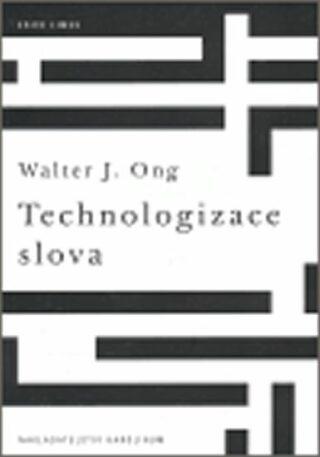 Technologizace slova - Walter Ong