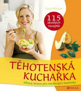 Těhotenská kuchařka - Fiona Wilcock