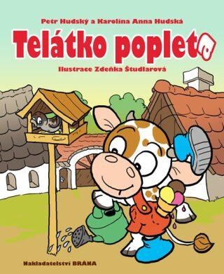 Telátko Popleta - Petr Hudský, Karolína Anna Hudská