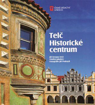 Telč: Historické centrum - Jiří Kroupa, Ondřej Jakubec