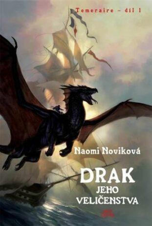 Drak jeho Veličenstva - Naomi Noviková