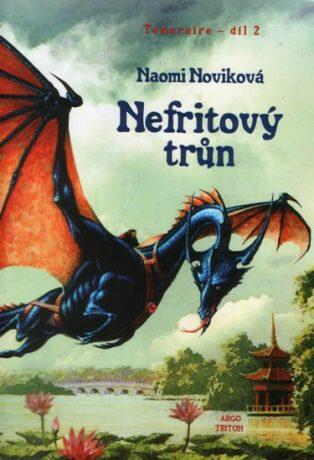 Nefritový trůn - Naomi Noviková