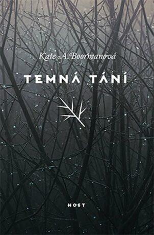 Temná tání - Kate A. Boormanová