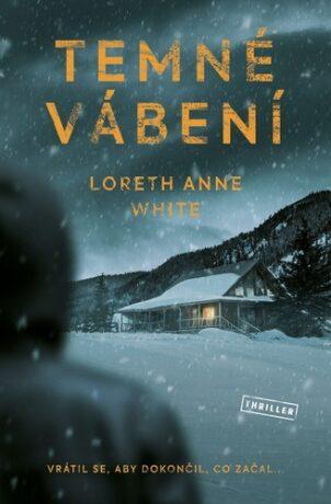 Temné vábení - White Loreth Anne