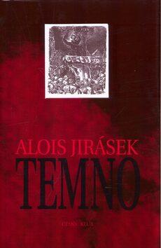 Temno - Alois Jirásek